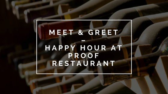 Meet and Greet at Proof Restaurant